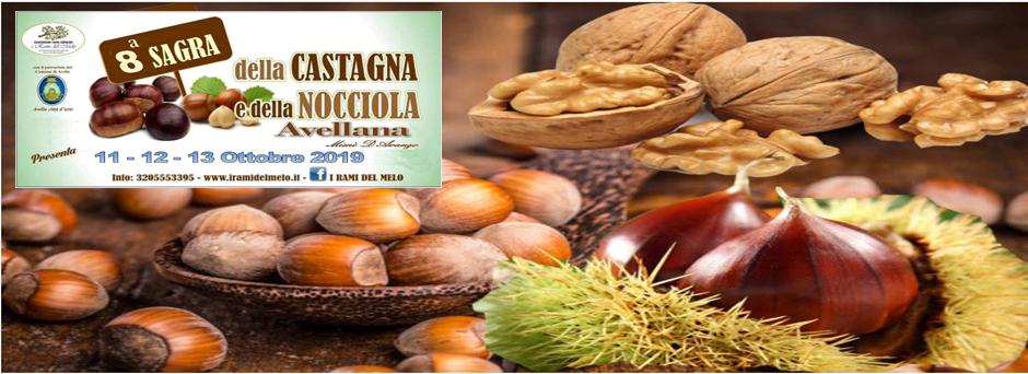 8° SAGRA DELLA CASTAGNA E DELLA NOCCIOLA - 11, 12,e 13 OTTOBRE 2019